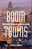 Boom Towns, Stephen Walters, 080478163X