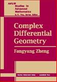 Complex Differential Geometry, Zheng, Fangyang, 0821821636