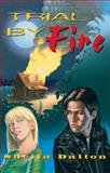 Trial by Fire, Sheila Dalton, 0929141636