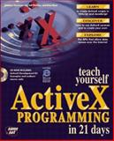 Teach Yourself Active X Programming in 21 Days, Kaufman, Sanders, Jr. and Fleet, Dina, 1575211637