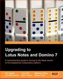 Upgrading to Lotus Notes and Domino 7, Speed, Tim and McCarrick, Dick, 1904811639
