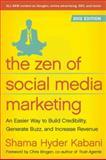 The Zen of Social Media Marketing 2012, Shama Kabani, 1936661632
