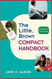 Little, Brown Compact Handbook, Aaron, Jane E., 0205651631