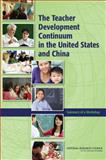 The Teacher Development Continuum in the United States and China : Summary of a Workshop, U.S. National Commission on Mathematics Instruction Staff and National Research Council Staff, 0309151635