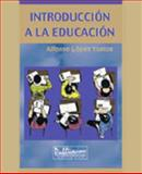 Introduccion a la Educacion, Lopez Yustos, Alfonso, 092944163X