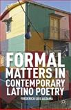 Formal Matters in Contemporary Latino Poetry, Aldama, Frederick Luis, 023039163X