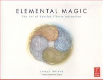 Elemental Magic Vol. 1 : The Art of Special Effects Animation, Gilland, Joseph, 0240811631