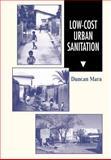 Low Cost Urban Sanitation, Mara, Duncan, 0471961639