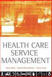 Healthcare Service Management, Jooste, Karien and Muller, Marie, 0702171638