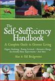 The Self-Sufficiency Handbook, Alan Bridgewater and Gill Bridgewater, 1602391637