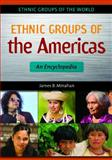 Ethnic Groups of the Americas, James B. Minahan, 1610691636