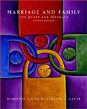 Marriage and Family : The Quest for Intimacy with Free Making Connections Internet Guide, Lauer, Robert, 0072361638