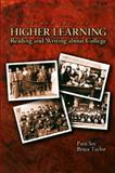 Higher Learning : Reading and Writing about College, See, Patti and Taylor, Bruce, 0131141635