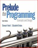 Prelude to Programming, Venit, Stewart and Drake, Elizabeth, 013374163X