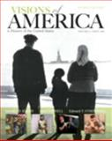 Visions of America : A History of the United States, Keene, Jennifer D. and Cornell, Saul T., 0205251633