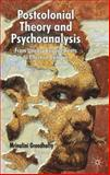 Postcolonial Theory and Psychoanalysis : From Uneasy Engagements to Effective Critique, Greedharry, Mrinalini, 0230521630