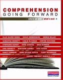 Comprehension Going Forward : Where We Are and What's Next, Keene, Ellin Oliver and Miller, Debbie, 0325041636