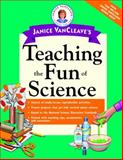 Janice VanCleave's Teaching the Fun of Science, Janice Pratt VanCleave, 0471191639