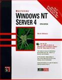 Mastering Windows NT Server 4, Minasi, Mark and Dyson, Peter, 0782121632