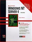 Mastering Windows NT Server 4, Minasi, Mark and Dyson, Peter, 0782121632