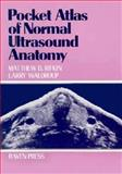 Pocket Atlas of Normal Ultrasound Anatomy 9780881671636