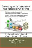 Investing with Insurance: the Married Put Secret, Frank Linn, 147932163X