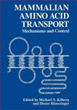 Mammalian Amino Acid Transport : Mechanism and Control, , 1489911634