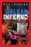 Balkan Inferno, Wes Johnson, 1929631634