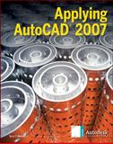 Applying AutoCAD® 2007, Wohlers, Terry, 0078771633