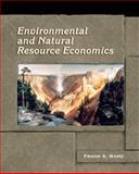 Environmental and Natural Resource Economics 1st Edition