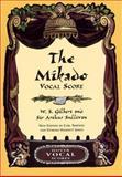 The Mikado, Arthur Sullivan and W. S. Gilbert, 048641163X