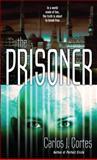 The Prisoner, Carlos Cortes, 0553591630
