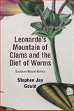 Leonardo's Mountain of the Clams and the Diet of Worms, Stephen Jay Gould, 0674061632