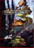 North American Agroforestry : An Integrated Science and Practice, 2nd Edition, , 0891181636