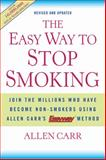 The Easy Way to Stop Smoking, Allen Carr, 1402771630