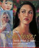 Painting Beautiful Skin Tones with Color and Light, Chris Saper, 1581801637
