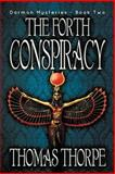 The Forth Conspiracy, Thomas Thorpe, 1612961630
