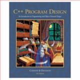 C++ Program Design : An Introduction to Programming and Object-Oriented Design, Cohoon, James P. and Davidson, Jack W., 0072411635