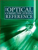 The Optical Communications Reference, , 0123751632