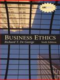 Business Ethics, DeGeorge, Richard, 0130991635