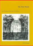 The First House, R. D. Dripps, 0262041634