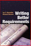 Writing Better Requirements, Alexander, Ian and Stevens, Richard, 0321131630