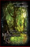 A Midsummer Eve's Nightmare, Donna Crow, 0615571638