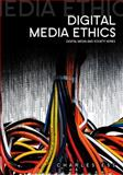Digital Media Ethics, Ess, Charles, 0745641636
