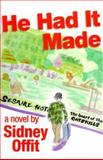 He Had it Made, Sidney Offit, 0931761638