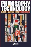 Philosophy of Technology : An Introduction, Dusek, Val, 1405111631