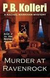 Murder at Ravenrock, P. Kolleri, 1482721635