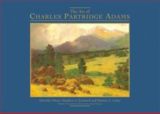 The Art of Charles Partridge Adams, Dorothy Dines and Stephen Leonard, 1555911633