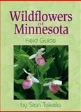 Wildflowers of Minnesota Field Guide 9781885061638