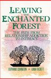 Leaving the Enchanted Forest, Stephanie S. Covington, 0062501631